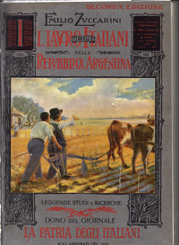 Il lavoro degli italiani nella Repubblica argentina, E. Zuccarini, BA 1910